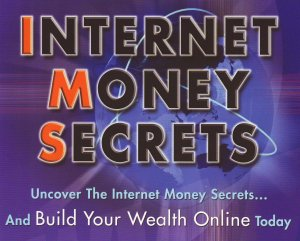 Internet Money Secrets